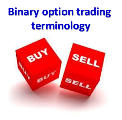 Binary option trading terminology,